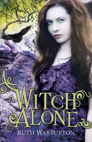 A Witch Alone – Ruth Warburton