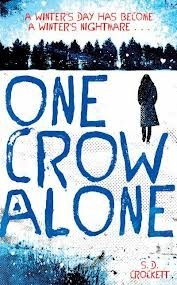 One Crow Alone – SD Crockett