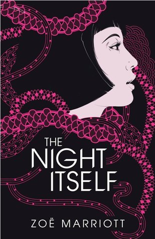 The Night Itself – Zoe Marriott