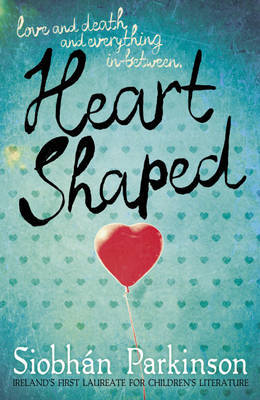 Heart-Shaped – Siobhan Parkinson