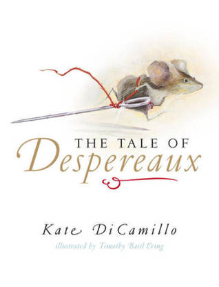 The Tale of Despereaux – Kate DiCamillo