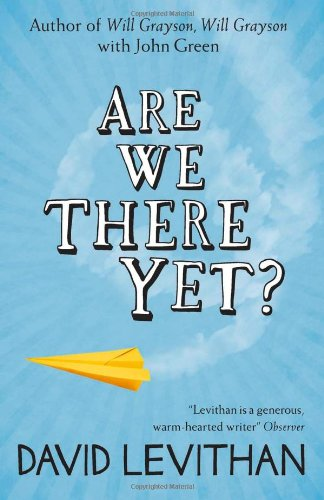 Are We There Yet? – David Levithan