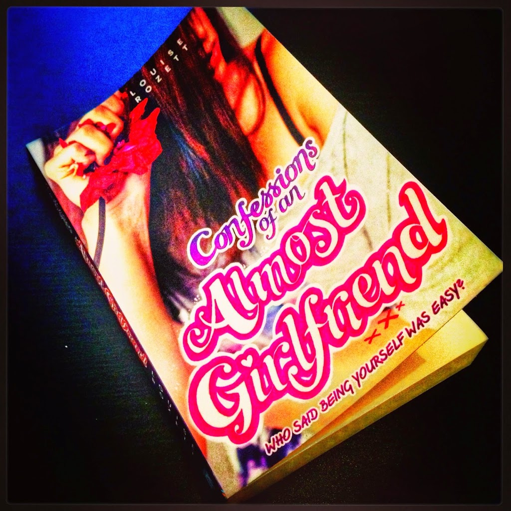 Confessions of an Almost Girlfriend – Louise Rozett
