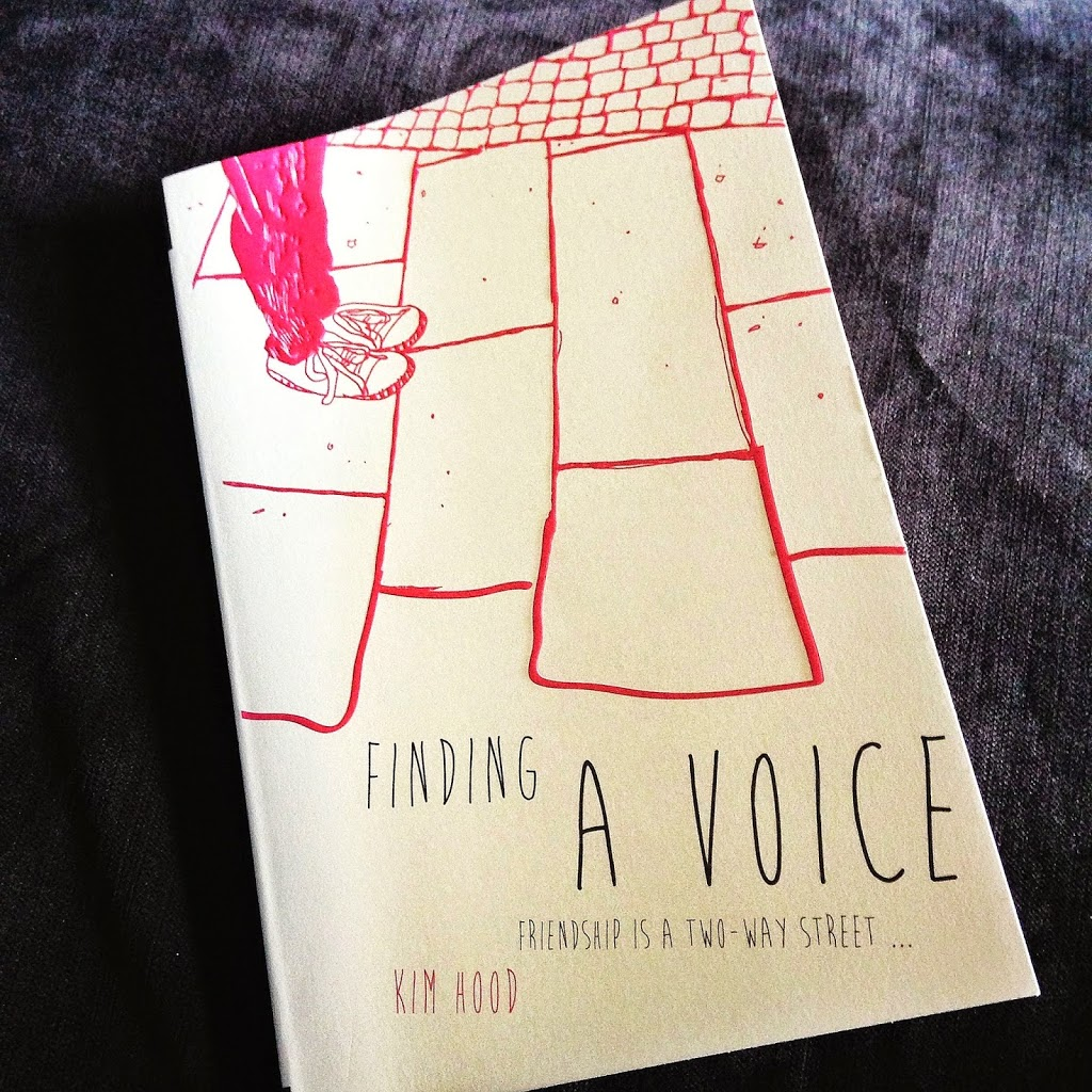 Finding a Voice: Friendship is a Two Way Street – Kim Hood