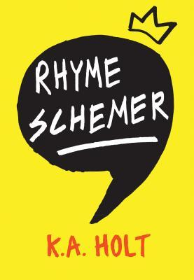 Rhyme Schemer – K A Holt